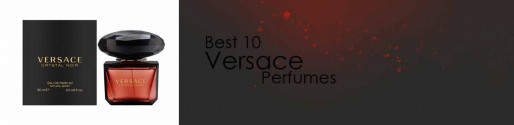 10 Best Versace Perfumes For Women buying guide